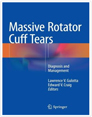 Massive Rotator Cuff Tears: Diagnosis and Management